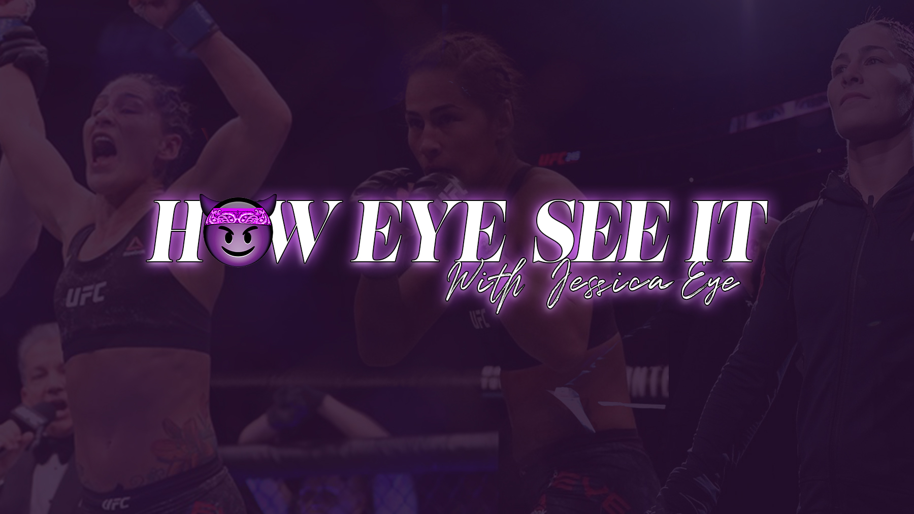 How Eye See It Podcast with Jessica Eye